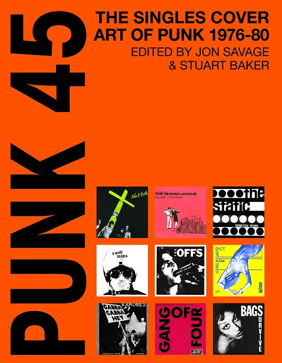 edited-by-jon-savage-and-stuart-baker-punk-45-the-singles-cover_4