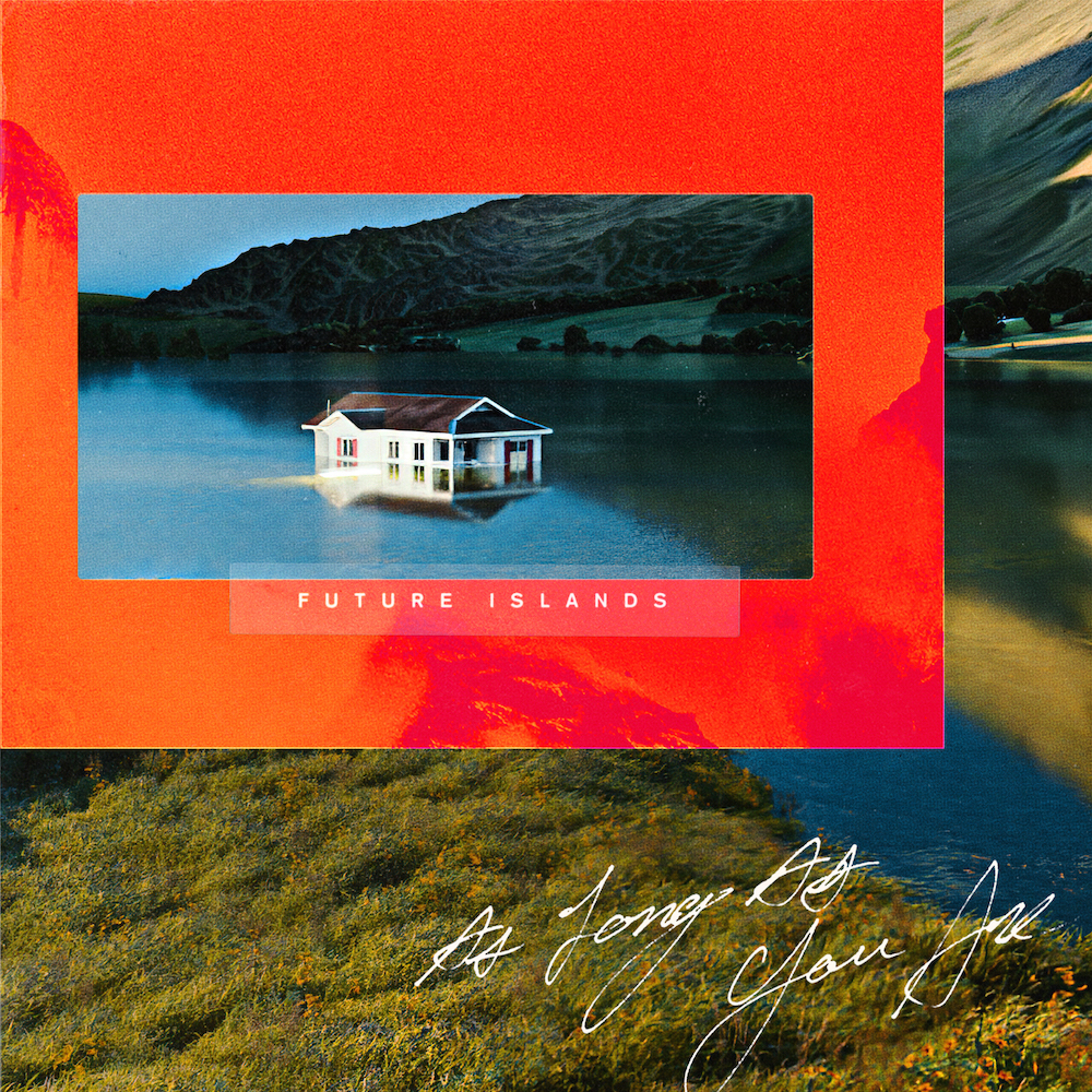 Future-Islands_As-Long-As-You-Are